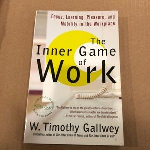NEW The Inner Game of Work - W Timothy Gallwey